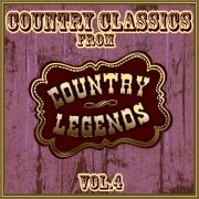 Country Classics from Country Legends, Vol. 4