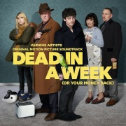 Dead In A Week (Or Your Money Back) (Original Motion Picture Soundtrack)