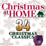 Christmas at Home: 34 Christmas Classics