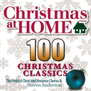 Christmas at Home: 100 Christmas Classics