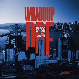 Whaddup Doe (feat. Mozzy)