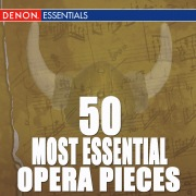 50 Most Essential Opera Pieces