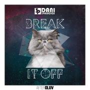 Break It Off (Tribal House Remix)