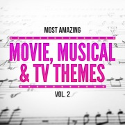 Most Amazing Movie, Musical & TV Themes, Vol. 2