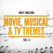 Most Amazing Movie, Musical & TV Themes, Vol. 4