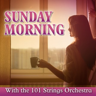 Sunday Morning with the 101 Strings Orchestra