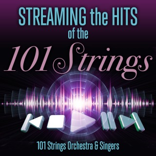 Streaming the Hits of the 101 Strings