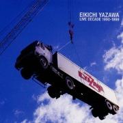 EIKICHI YAZAWA LIVE DECADE 1990-1999