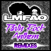 Party Rock Anthem (Remixes) feat. Lauren Bennett, GoonRock