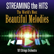 Streaming the Hits: The World's Most Beautiful Melodies