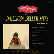 101 Strings Play Million Seller Hits, Vol. 4 (Remastered from the Original Master Tapes)