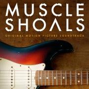 Muscle Shoals Original Motion Picture Soundtrack