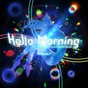Hello, Morning (Pa's Lam System Remix)