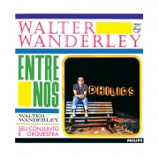 Walter Wanderley, Seu Conjunto E Orquestra - Entre Nós