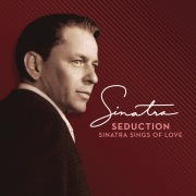 Seduction: Sinatra Sings Of Love (Deluxe Edition Remastered)