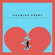 Stranger To Love (RAC Mix)