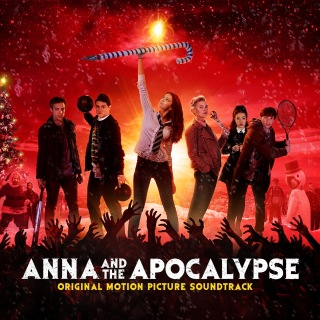Anna And The Apocalypse (Original Motion Picture Soundtrack)