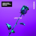 Like I Do (Remixes) [Soonvibes Contest]