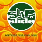 Slip 'N' Slide Remixes Volume 1