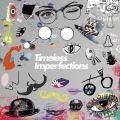 Timeless Imperfections [Side-A]