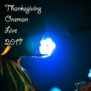 Thanksgiving Oneman Live 2017