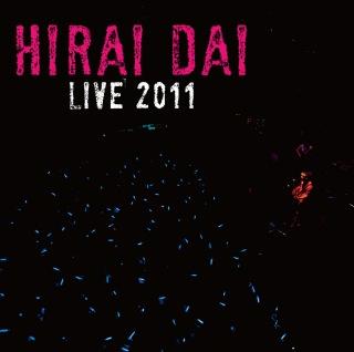 平井 大 LIVE 2011
