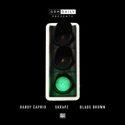 Green Light (feat. Hardy Caprio, Skrapz, Blade Brown)