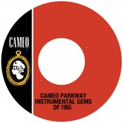 Cameo Parkway Instrumental Gems Of 1965