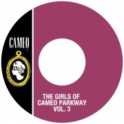 The Girls Of Cameo Parkway Vol. 3