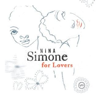 Nina Simone For Lovers