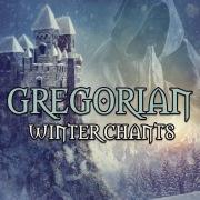 Gregorian Winter Chants