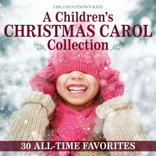 A Children's Christmas Carol Collection: 30 All-Time Favorites