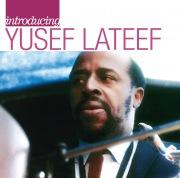 Introducing Yusef Lateef: The Atlantic Years