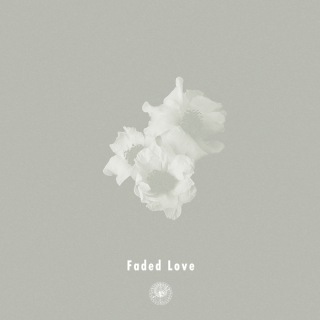 Faded Love feat. Michael Kaneko