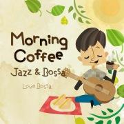 Morning Coffee: Jazz & Bossa