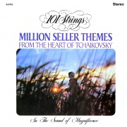Million Seller Themes from the Heart of Tchaikovsky (Remastered from the Original Master Tapes)