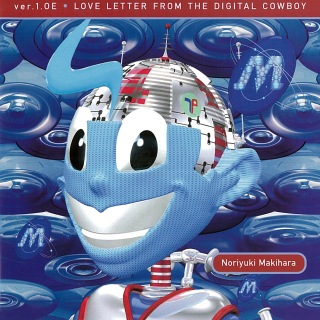 ver.1.0E LOVE LETTER FROM THE DIGITAL COWBOY (2012 Remaster)