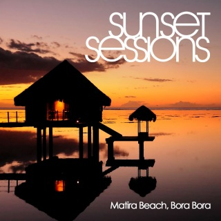 Sunset Sessions - Matira Beach, Bora Bora
