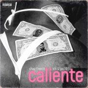 Caliente feat. IDK, Jay 305