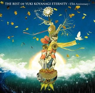 THE BEST OF YUKI KOYANAGI ETERNITY 〜15th Anniversary〜