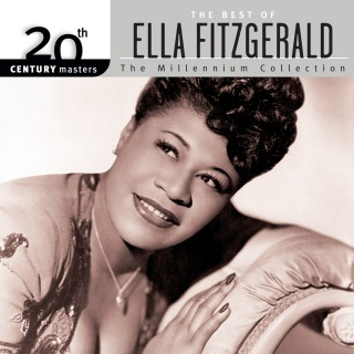 20th Century Masters: The Millennium Collection: Best Of Ella Fitzgerald