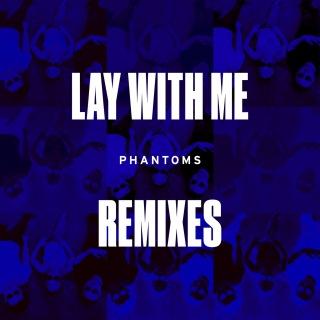 Lay With Me (Remixes) feat. Vanessa Hudgens