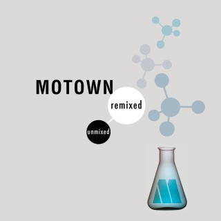 Motown Remixed & Unmixed
