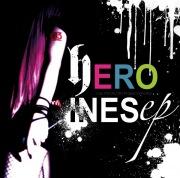 HEROINES ep