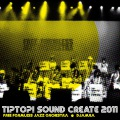 Tip Top! Sound Create 2011