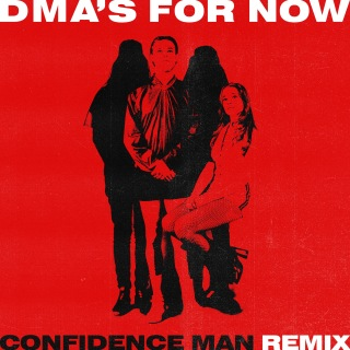 For Now (Confidence Man Remix)