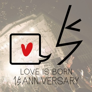 LOVE IS BORN 〜15th Anniversary 2018〜