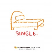 MONKEY MAJIK Tour 2018 〜Singles Collection〜 SET LIST