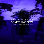 Something New (feat. Thomas Daniel)