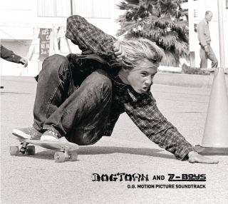 Dogtown And Z-Boys: O.G. Motion Picture Soundtrack